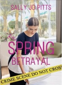 Spring Betrayal by Sally Jo Pitts, narrated by Christa DelSorbo