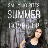 Summer Cover-Up By Sally Jo Pitts Audiobook cover, narrated by Christa DelSorbo, woman looking around in the trees.